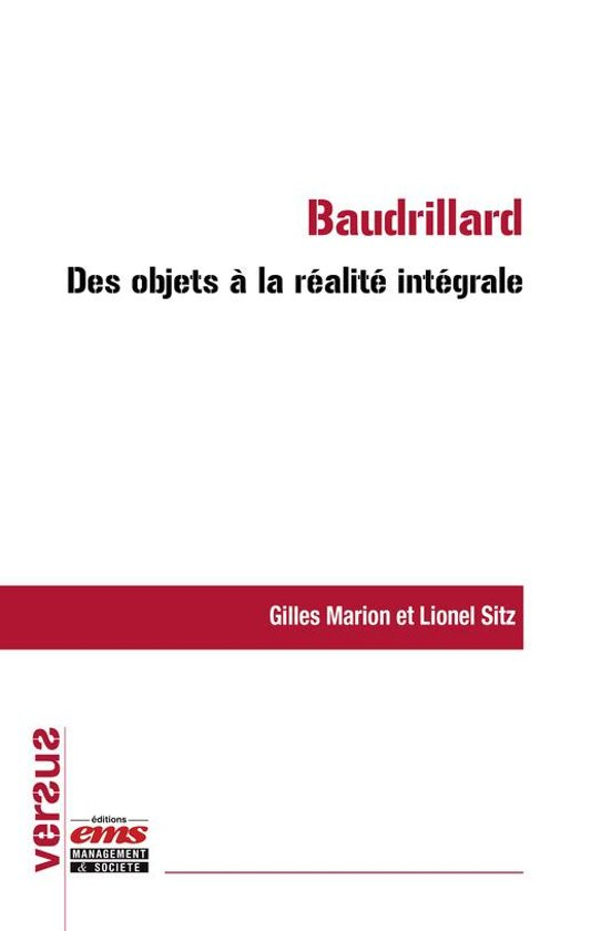 Baudrillard : des objets à la réalité intégrale