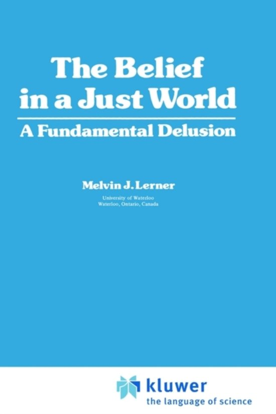 The Belief in a Just World