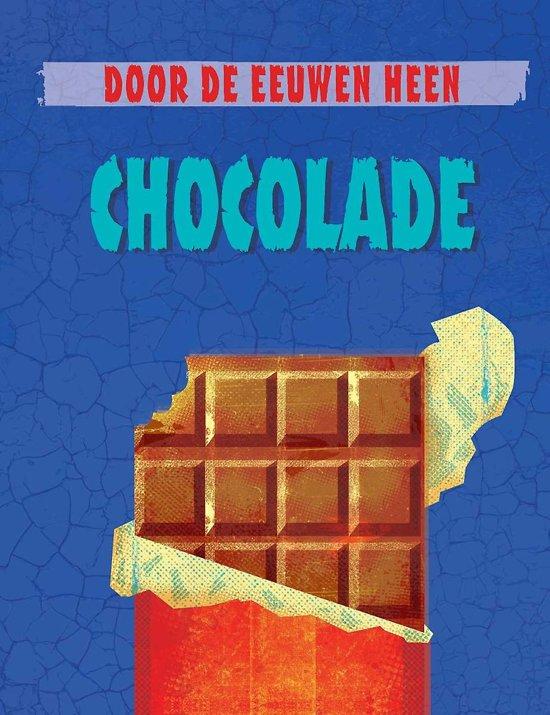 Door de eeuwen heen - Chocolade