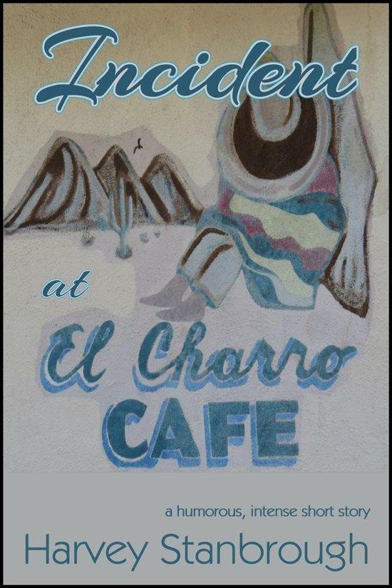 Incident at El Charro Café