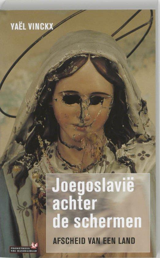 Joegoslavie Achter De Schermen