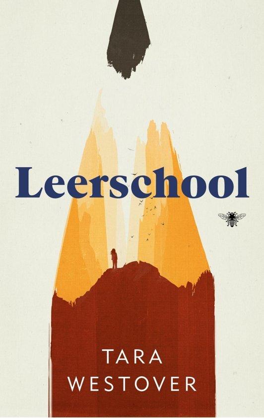 Boek cover Leerschool van Tara Westover (Paperback)