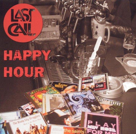 Happy Hour. Last Call