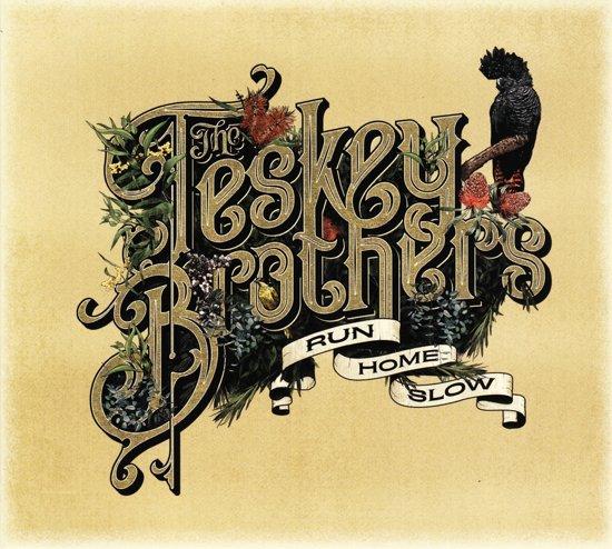 CD cover van Run Home Slow van The Teskey Brothers