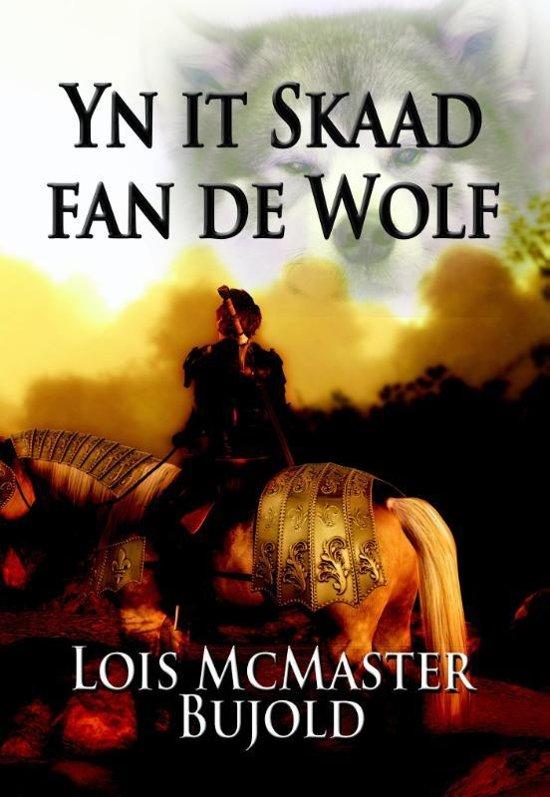 Boek cover Yn it skaad fan de wolf van Lois Mcmaster Bujold (Onbekend)