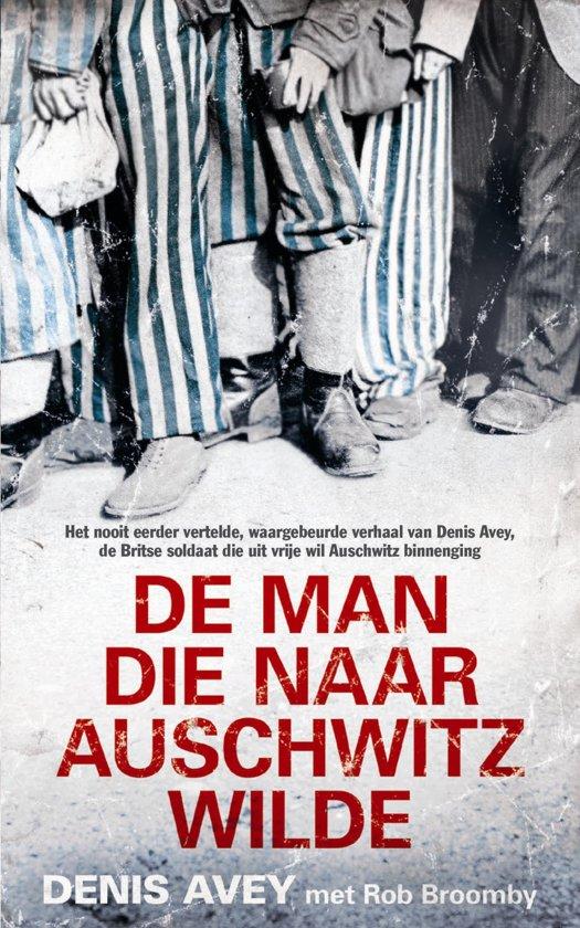 Boekomslag voor De man die naar Auschwitz wilde