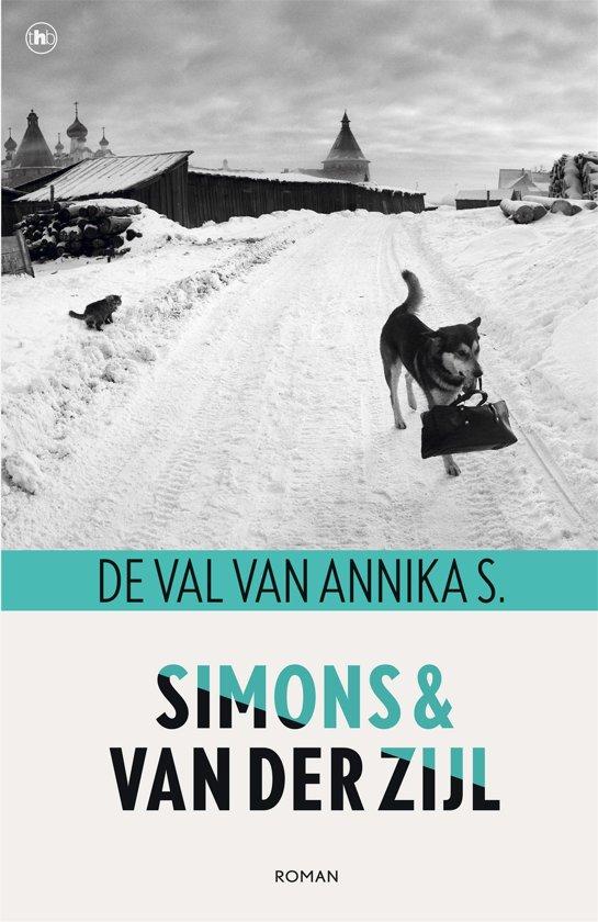 De val van Annika S. - Annejet van der Zijl