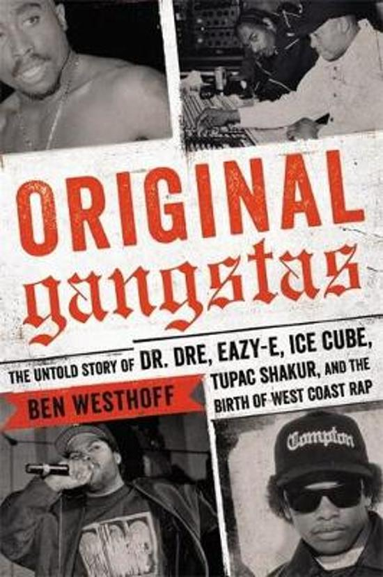 Boek cover Original Gangstas van Ben Westhoff (Hardcover)