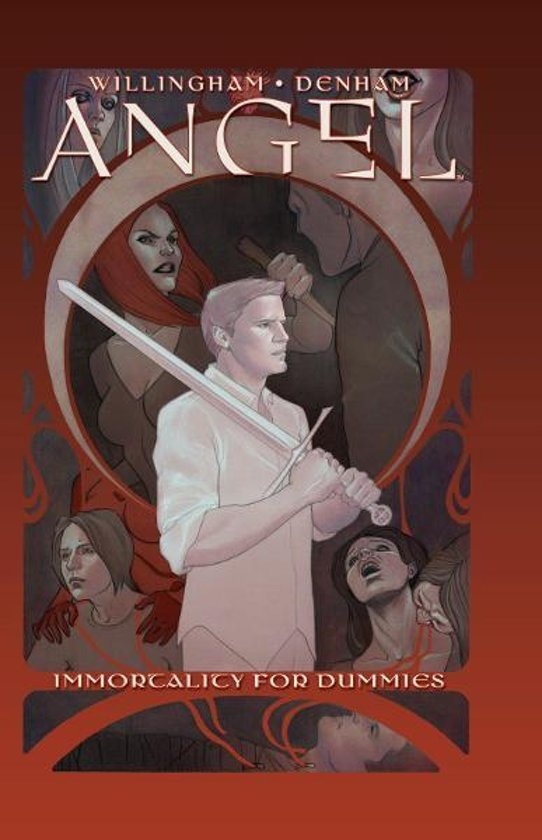 Angel: Immortality For Dummies