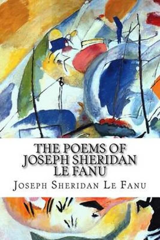 The Poems of Joseph Sheridan Le Fanu