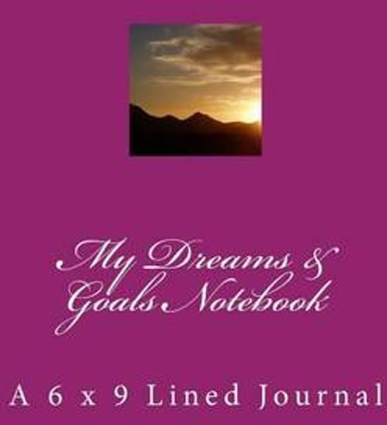 My Dreams & Goals Notebook