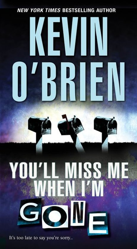 Bolcom Youll Miss Me When Im Gone Ebook Kevin Obrien