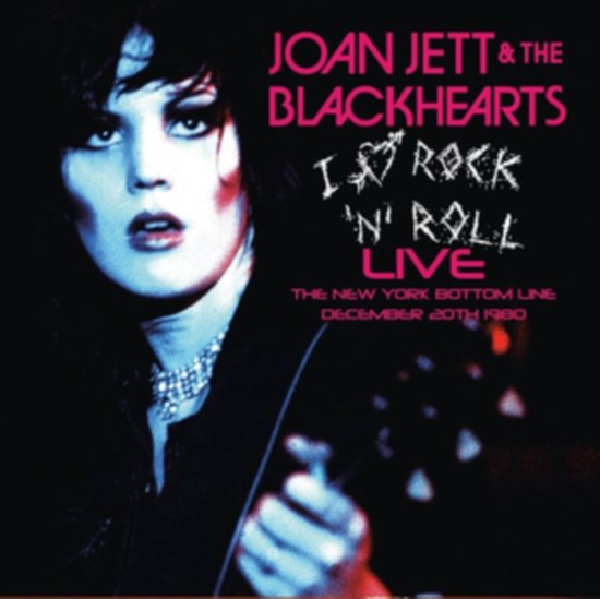 I Love Rock'N'Roll Live - New York 1980