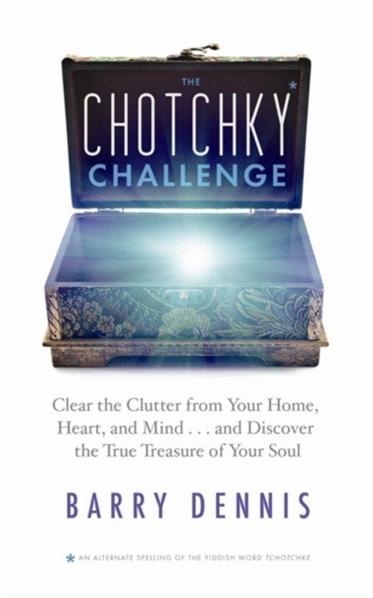 Boek cover The Chotchky Challenge van Barry Dennis (Paperback)