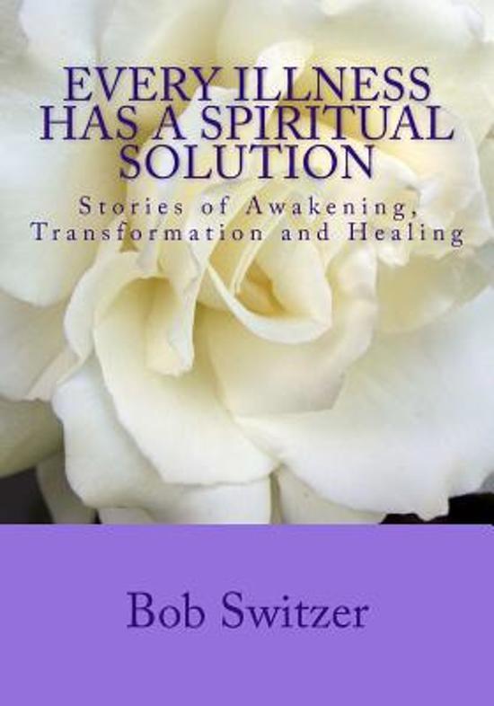 Every Illness Has a Spiritual Solution