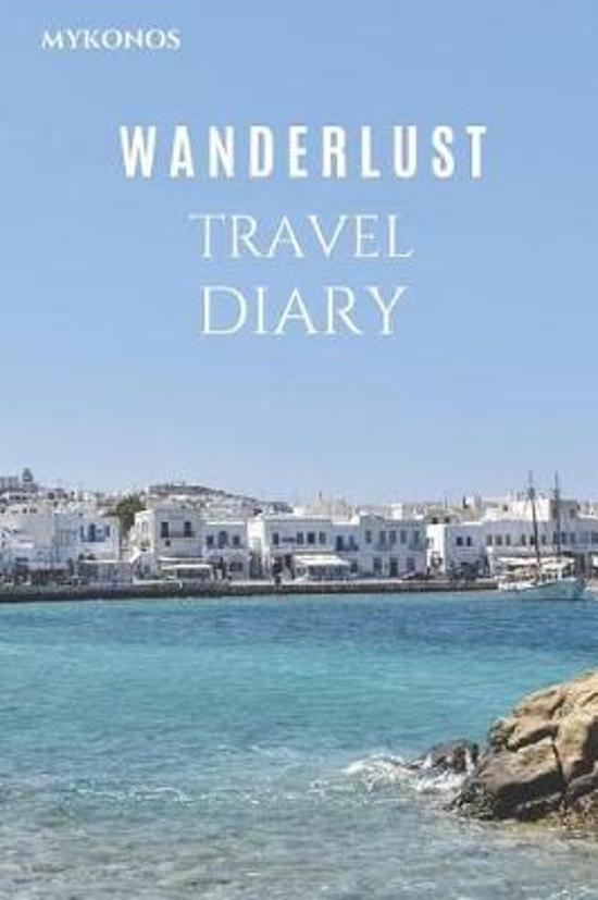Mykonos Wanderlust Travel Diary
