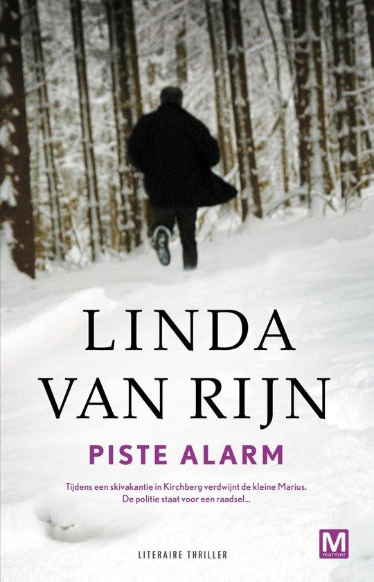 Cover van het boek 'Piste alarm' van Linda van Rijn