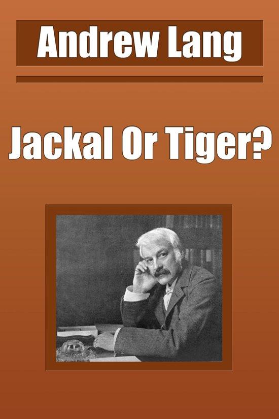 Jackal Or Tiger?