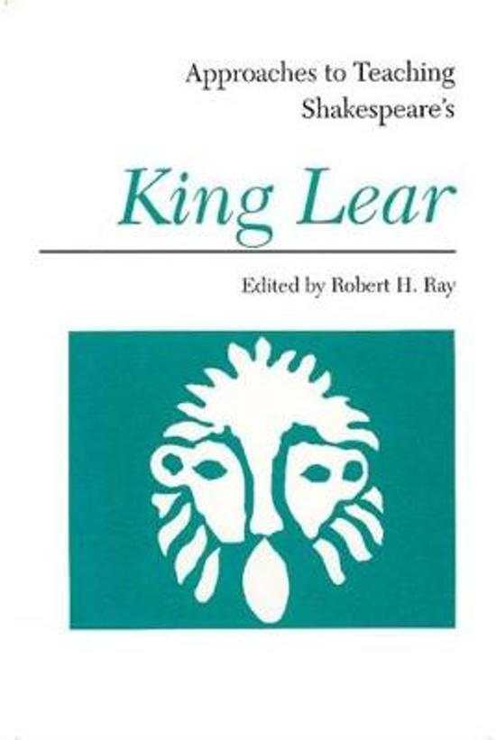 Approaches to Teaching Shakespeare's King Lear