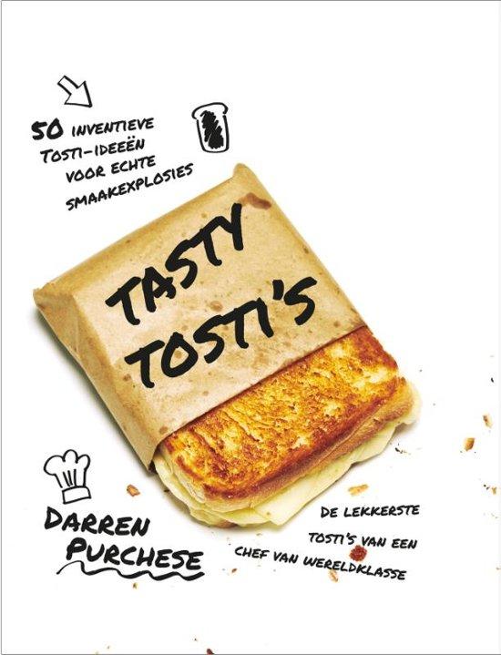 Boek cover Tasty tostis van Darren Purchese (Hardcover)