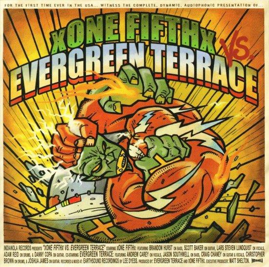 Evergreen Terrace & Xone Fifthx - Split