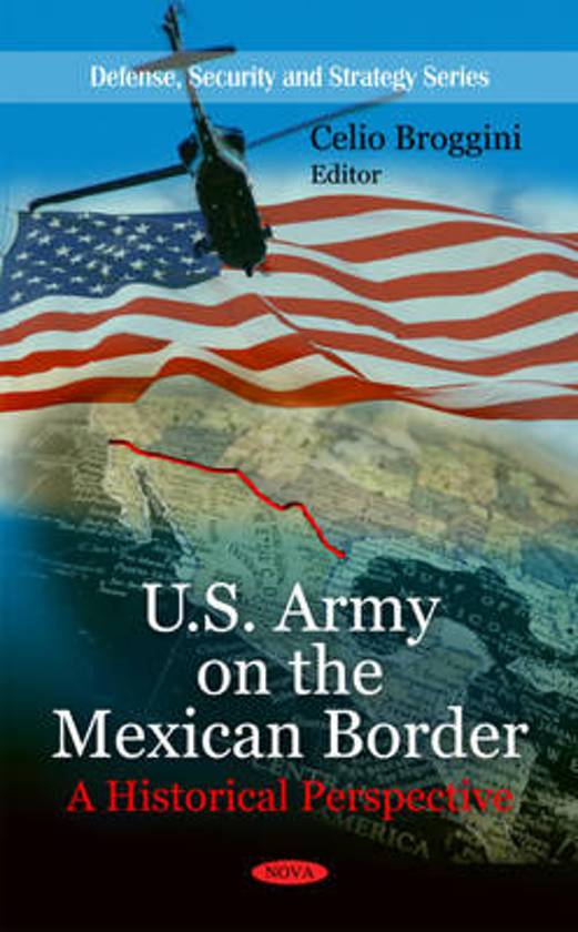 U.S. Army on the Mexican Border