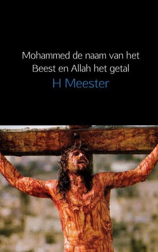Mohammed de naam van het Beest en Allah het getal