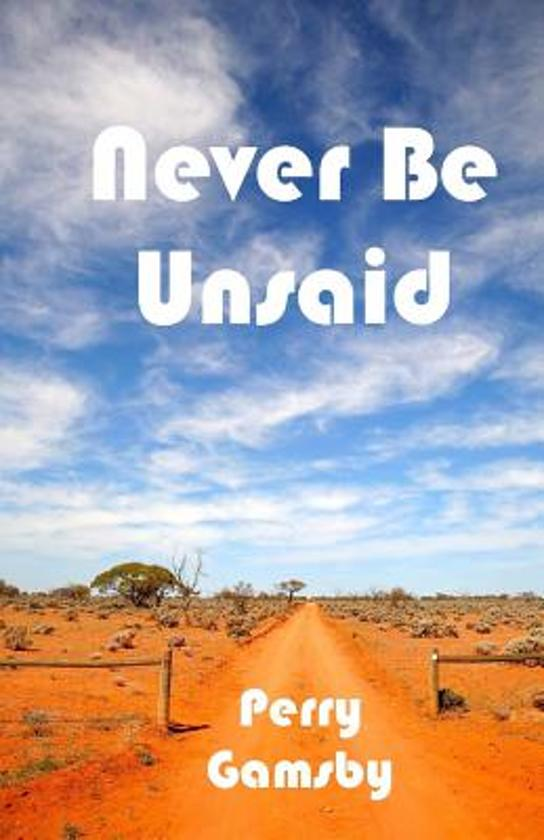 Never Be Unsaid