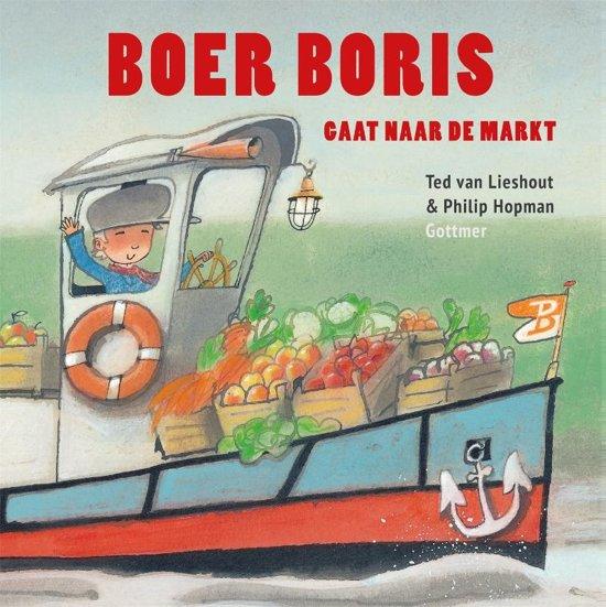 Boek cover Boer Boris - Boer Boris gaat naar de markt van Ted van Lieshout (Hardcover)