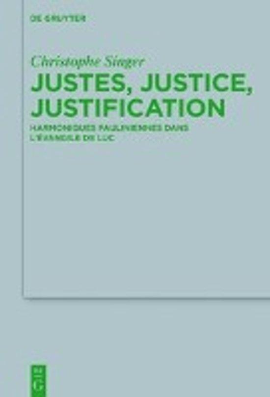Justes, Justice, Justification
