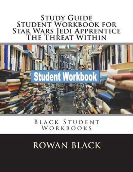 Study Guide Student Workbook for Star Wars Jedi Apprentice the Threat Within