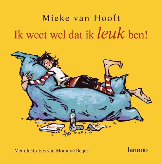 Cover van het boek 'Ik weet wel dat ik leuk ben!' van Mieke van Hooft