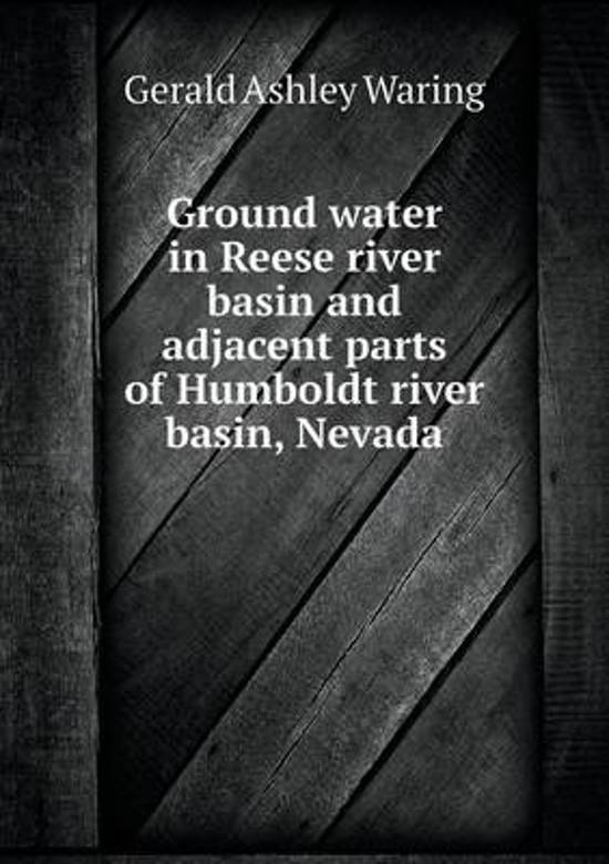 Ground Water in Reese River Basin and Adjacent Parts of Humboldt River Basin, Nevada