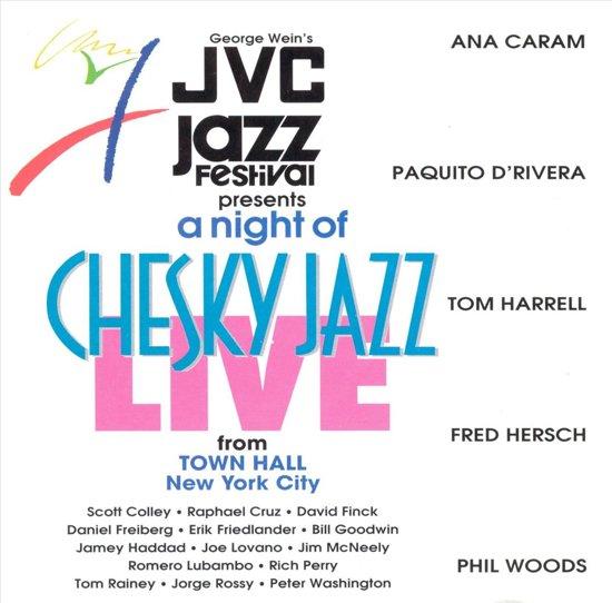 JVC Jazz Festival Live! A Night Of Chesky Jazz...