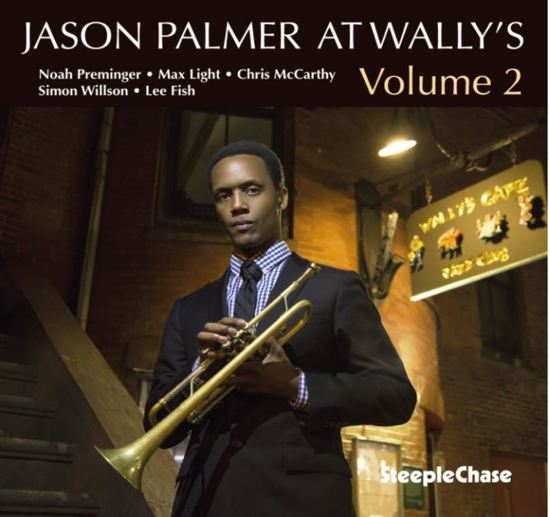 Jason Palmer At Wally's Vol. 2