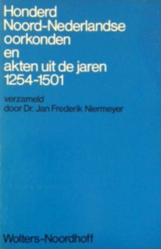 Honderd nrd ned. oorkonden 1254-1501 - Dr. Jan Frederik Niermeyer pdf epub
