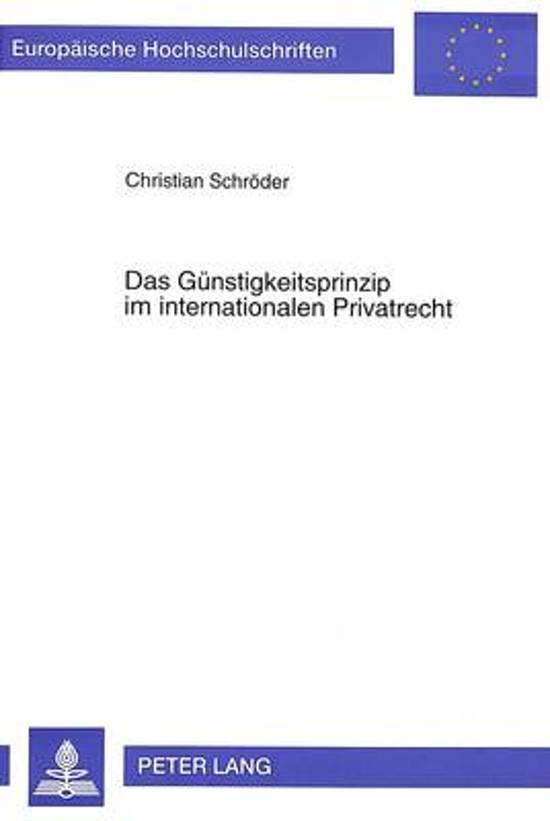 Das Guenstigkeitsprinzip Im Internationalen Privatrecht