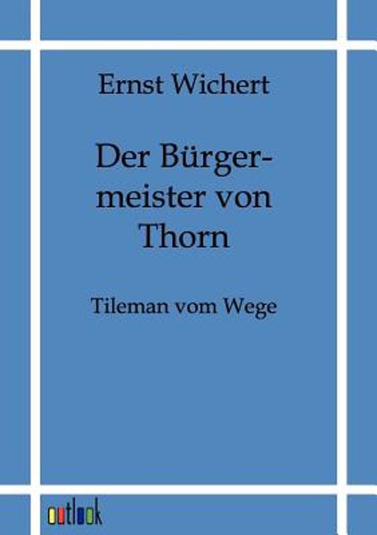 Der B rgermeister Von Thorn