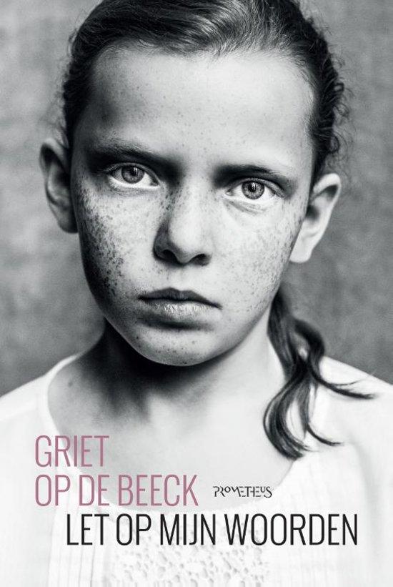 Boek cover Let op mijn woorden van Griet Op de Beeck (Hardcover)