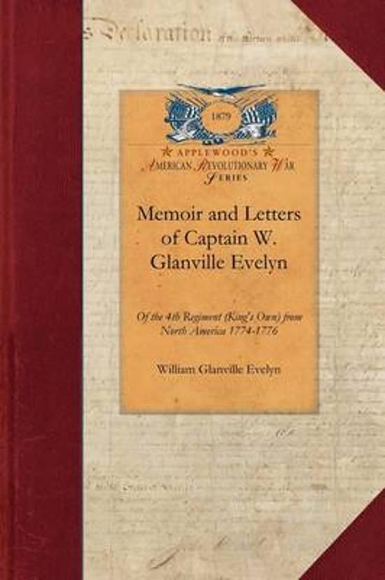 Memoir & Letters of Capt. W. G. Evelyn
