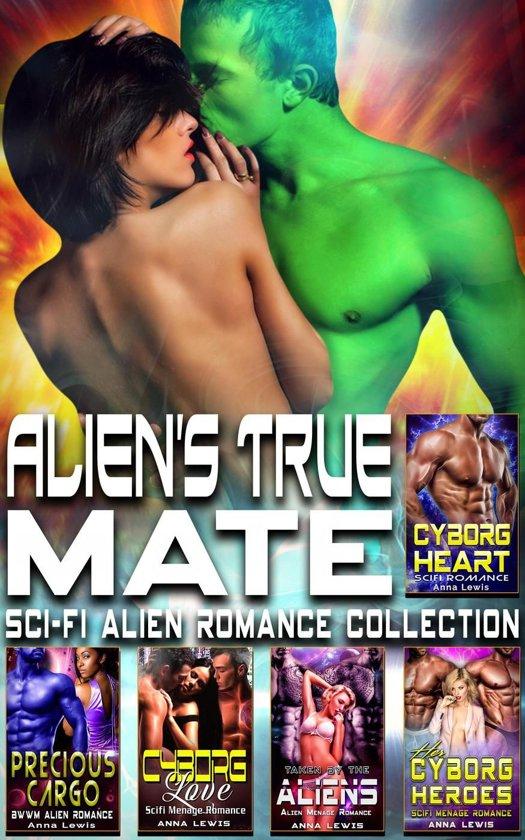 Alien's True Mate : Sci-Fi Alien Romance Collection