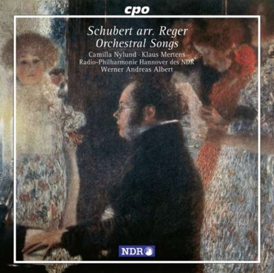 Schubert/Reger: Orchestral Songs / Nyland, Mertens, Albert