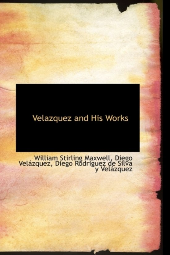 Velazquez and His Works