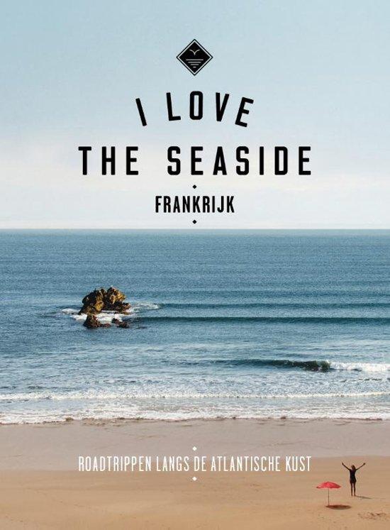I Love the Seaside - Frankrijk