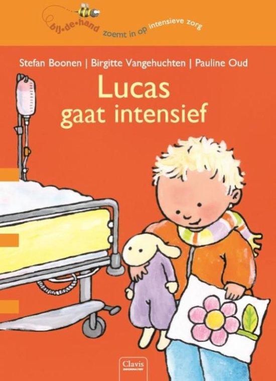 Bij de hand - Lucas gaat intensief