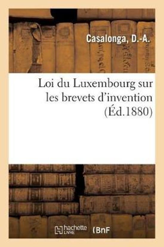 Loi Du Luxembourg Sur Les Brevets d'Invention