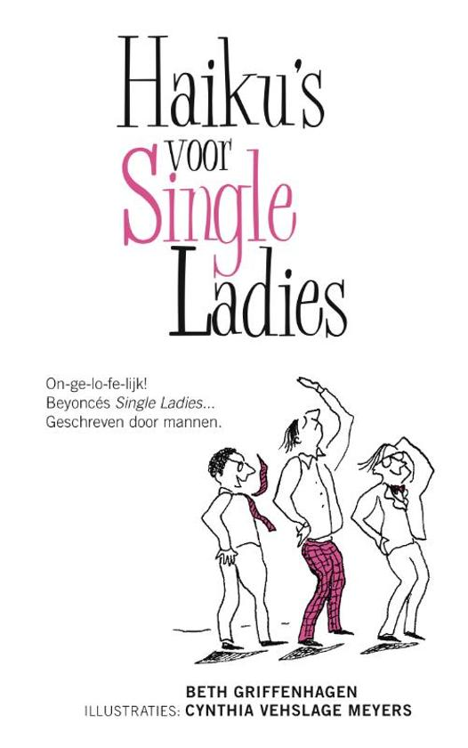 Haiku's voor single ladies