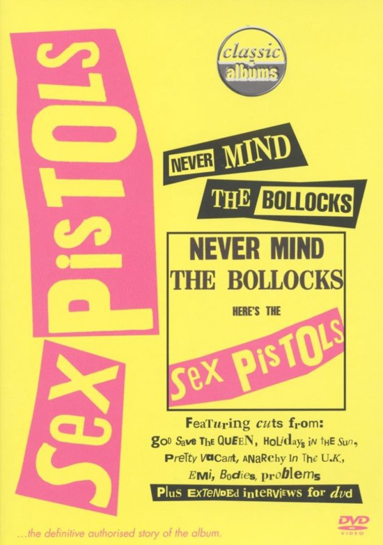 Sex Pistols - Never Mind The Bollocks