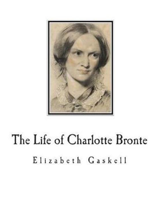 Boek cover The Life of Charlotte Bronte van Elizabeth Cleghorn Gaskell (Paperback)