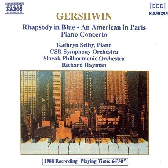 Gershwin: Rhapsody in Blue; An American in Paris; Piano Concerto